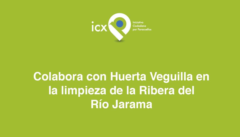 14 y 24 de Junio de 2017 jornadas para la recuperación de la Ribera del Rio Jarama